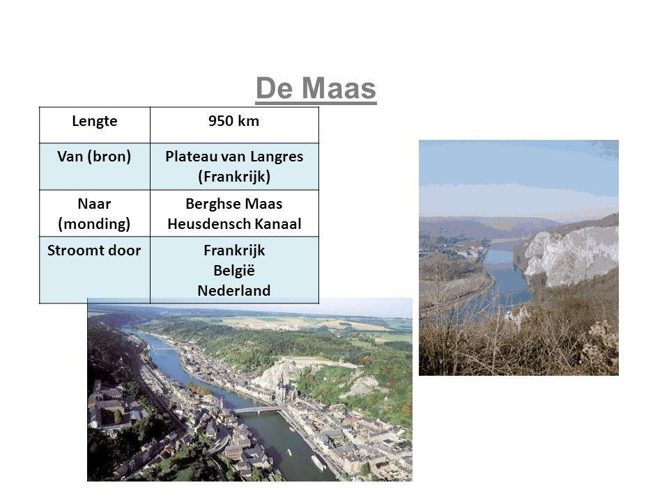 De Maas Lengte950 km Van (bron)Plateau van Langres (Frankrijk) Naar (monding) Berghse Maas Heusdensch Kanaal Stroomt doorFrankrijk België Nederland