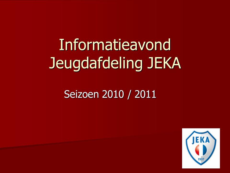 Informatieavond Jeugdafdeling JEKA Seizoen 2010 / 2011
