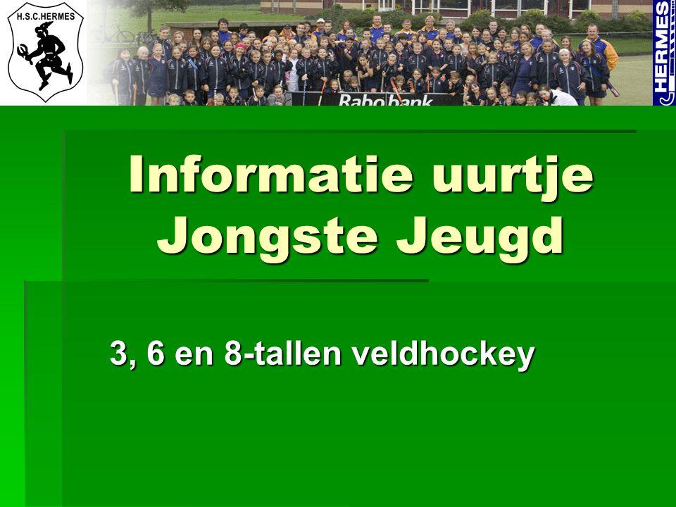 Informatie uurtje Jongste Jeugd 3, 6 en 8-tallen veldhockey