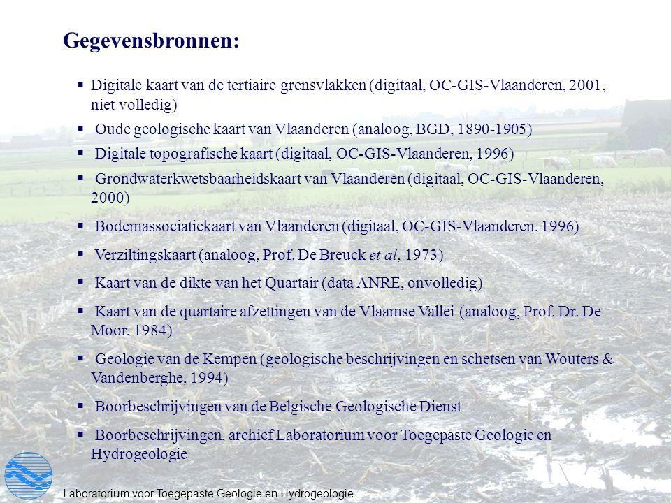 Laboratorium voor Toegepaste Geologie en Hydrogeologie Gegevensbronnen:  Digitale kaart van de tertiaire grensvlakken (digitaal, OC-GIS-Vlaanderen, 2
