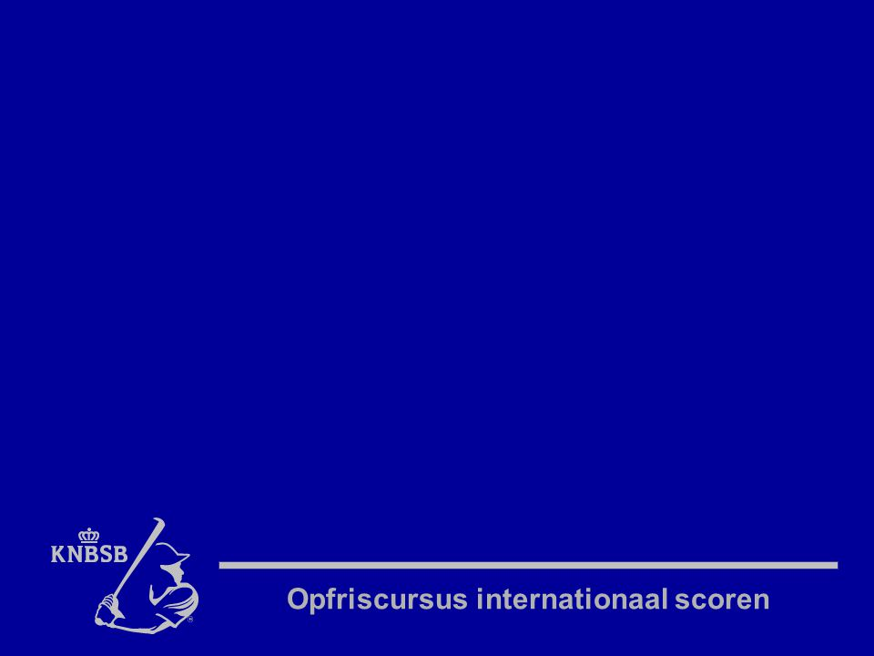 Opfriscursus internationaal scoren