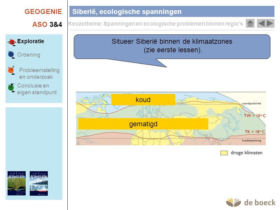 GEOGENIE ASO 3&4 Siberië, ecologische spanningen Keuzethema: Spanningen en ecologische problemen binnen regio's Exploratie Ordening Conclusie en eigen