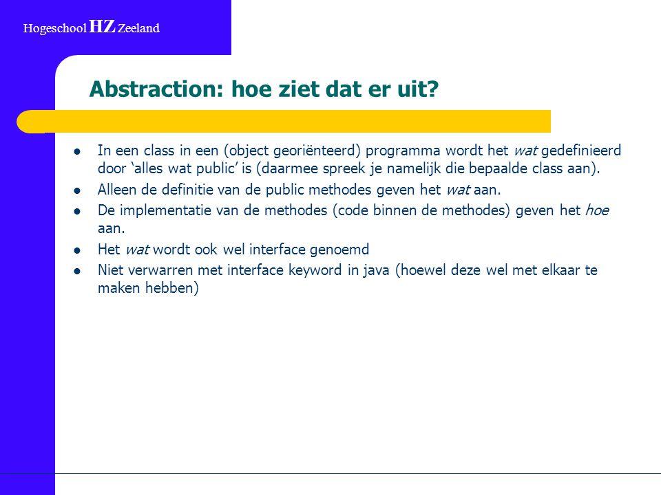 Hogeschool HZ Zeeland Abstraction: hoe ziet dat er uit.