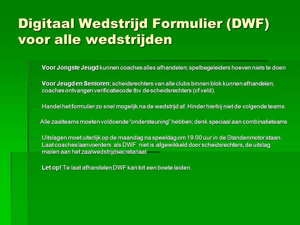 Digitaal Wedstrijd Formulier (DWF) voor alle wedstrijden Voor Jongste Jeugd kunnen coaches alles afhandelen; spelbegeleiders hoeven niets te doenVoor