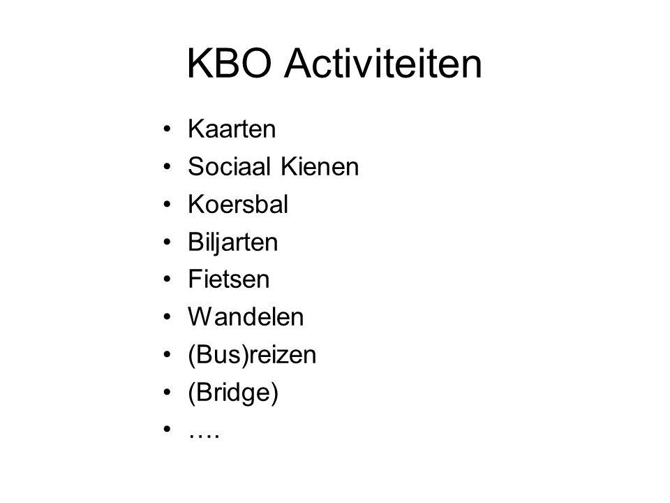 KBO Algemene Zaken Sociale activiteiten: –Kerstviering –80 / 90 jarige bezoek *** –Cultuur –Opstart nieuwe activiteiten –Zieken bezoek –…..