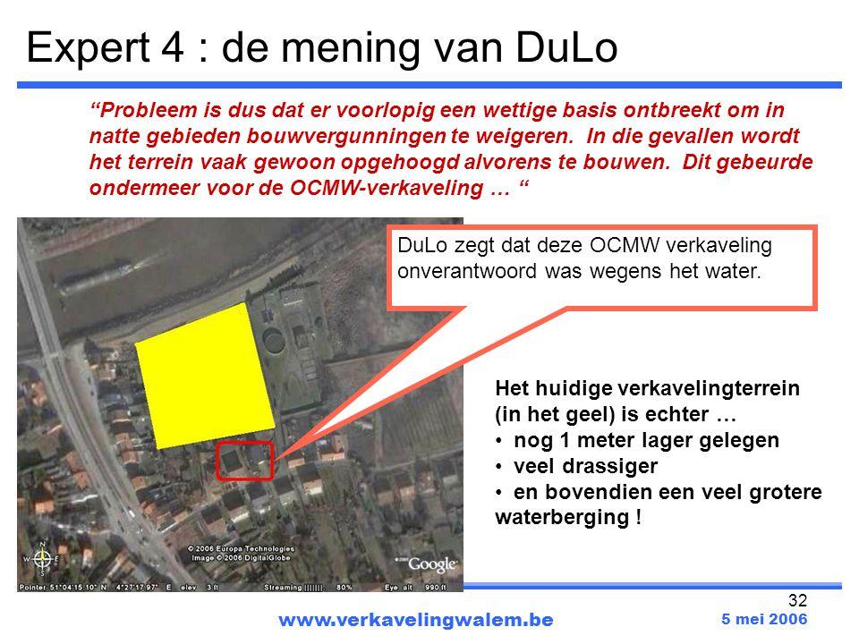 """32 www.verkavelingwalem.be 5 mei 2006 """"Probleem is dus dat er voorlopig een wettige basis ontbreekt om in natte gebieden bouwvergunningen te weigeren."""