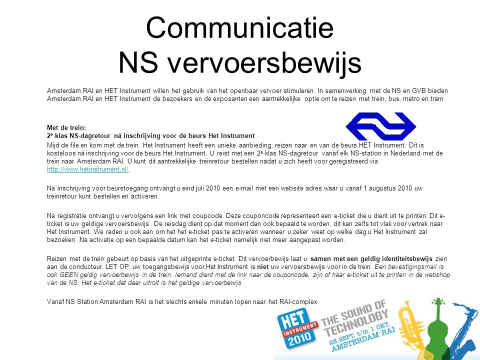 Communicatie NS vervoersbewijs Amsterdam RAI en HET Instrument willen het gebruik van het openbaar vervoer stimuleren.