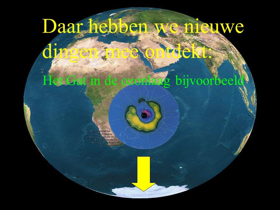 Daarmee kunnen we de hele aarde in 1 keer bekijken