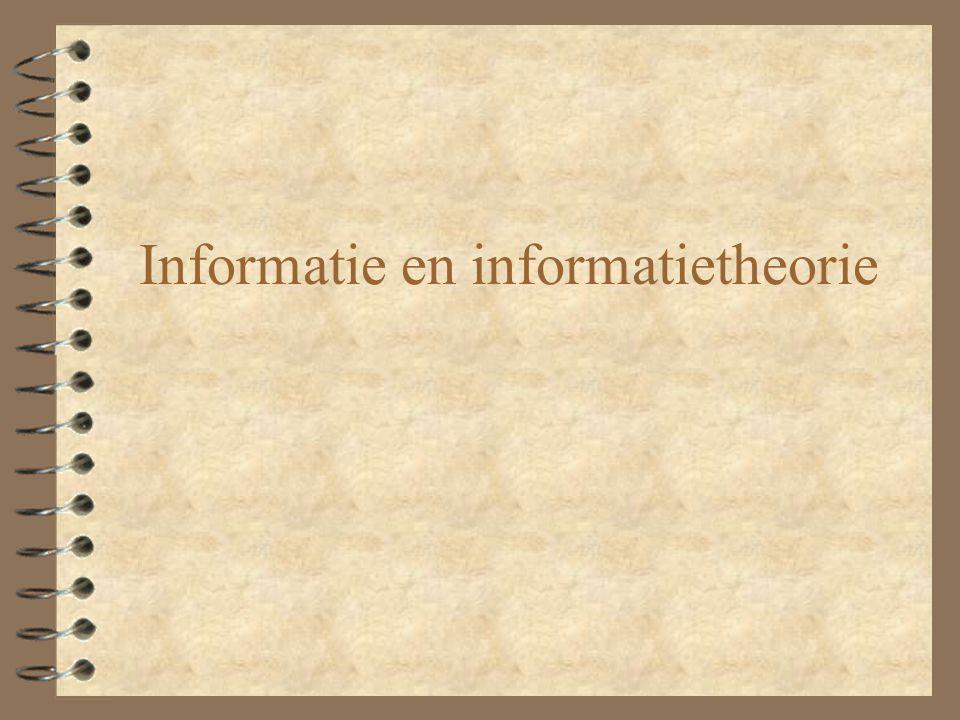 Literatuur: 4 Vickery & Vickery, Information Science in Theory & Practice, H1 en H2 4 Van Cuilenburg, e.a.