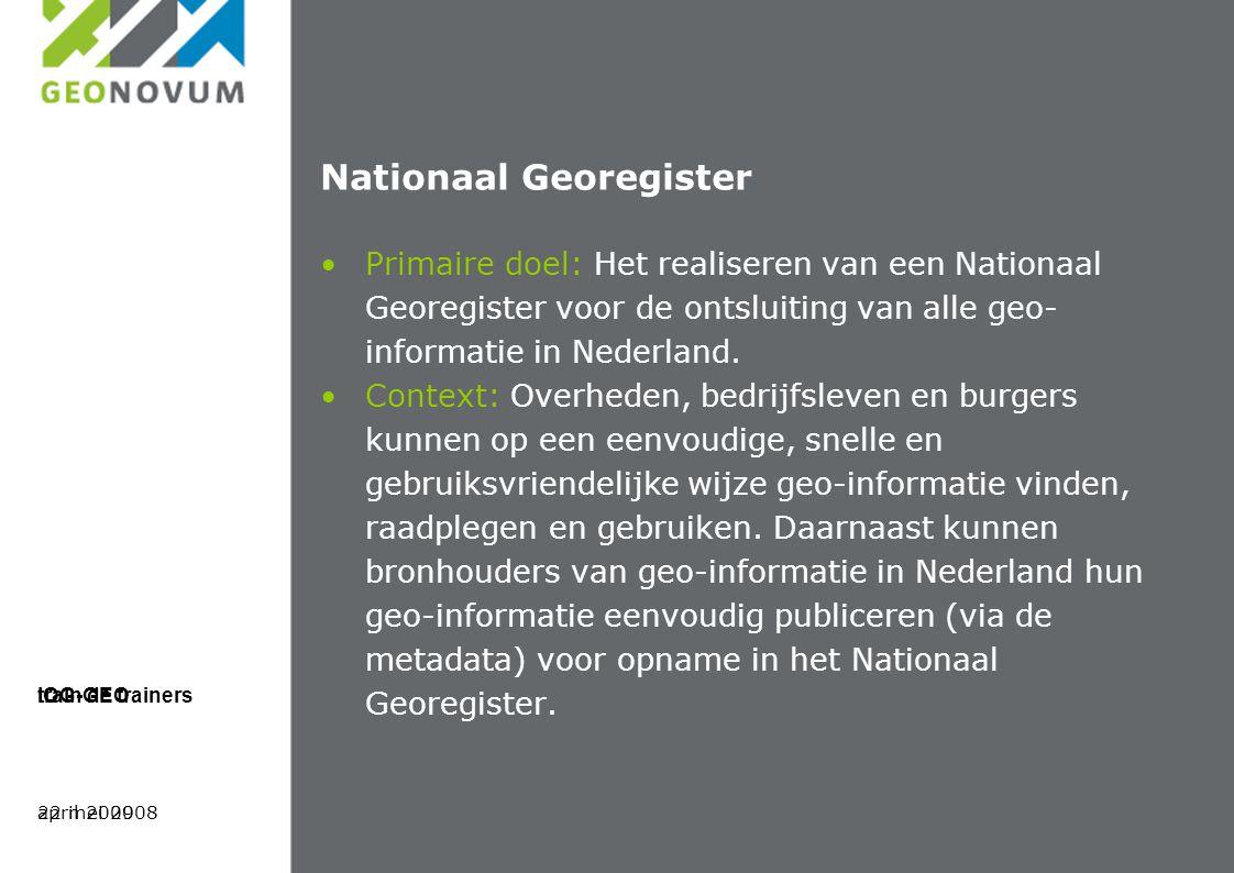 april 2009 train de trainers reacties? welkom via info@geonovum.nl