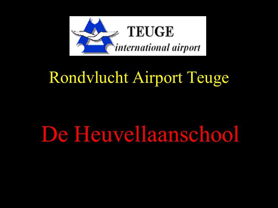 Rondvlucht Airport Teuge De Heuvellaanschool