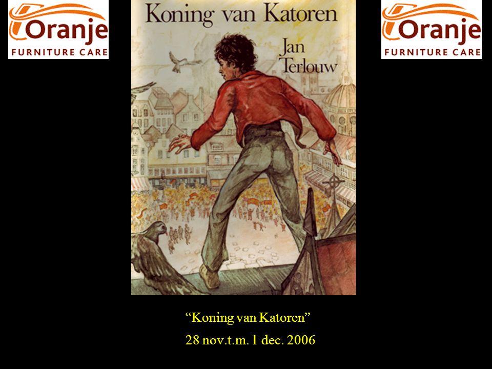 """""""Koning van Katoren"""" 28 nov.t.m. 1 dec. 2006"""
