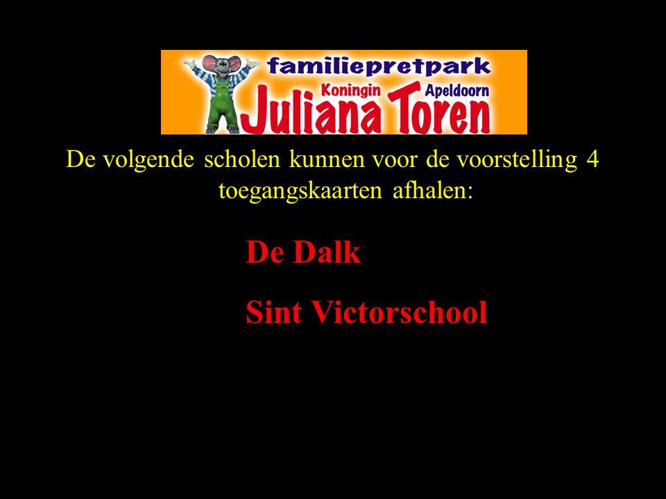 De volgende scholen kunnen voor de voorstelling 4 toegangskaarten afhalen: De Dalk Sint Victorschool