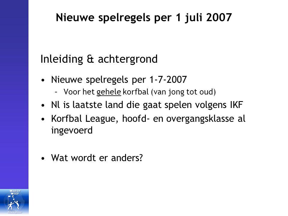 Nieuwe spelregels per 1 juli 2007 Het spel (sancties: vrije worp[VW] I) Toekennen van een VW: –Na zware overtreding (met/ zonder balverlies) –Overtreding, na onderbreken spel, door verdediger Positie van VW: –Nemer OP het strafworppunt Uitvoering VW: –4 sec de tijd om bal in spel te brengen –Bal moet 2,50m afgelegd hebben (over grond gemeten) –Overige spelers staan op tenminste 2,5m gemeten van het strafworppunt.