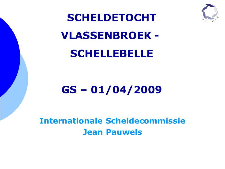 Internationale Scheldecommissie Jean Pauwels SCHELDETOCHT VLASSENBROEK - SCHELLEBELLE GS – 01/04/2009