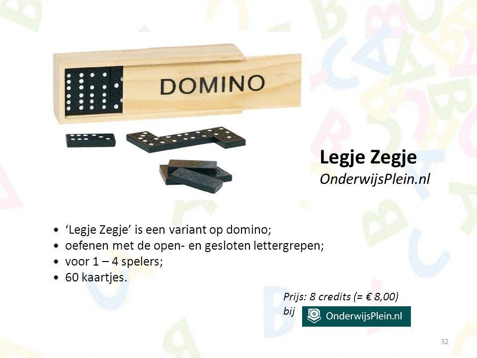 32 'Legje Zegje' is een variant op domino; oefenen met de open- en gesloten lettergrepen; voor 1 – 4 spelers; 60 kaartjes. Legje Zegje OnderwijsPlein.
