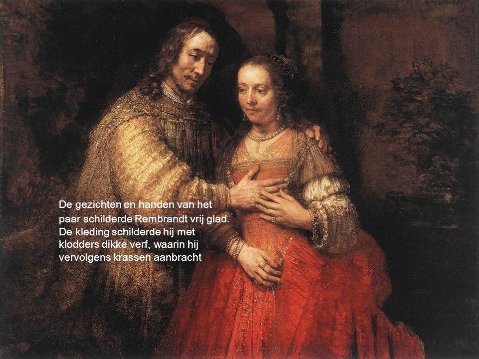 De gezichten en handen van het paar schilderde Rembrandt vrij glad. De kleding schilderde hij met klodders dikke verf, waarin hij vervolgens krassen a