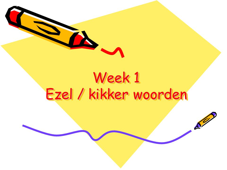 Week 5 Hoor je /ies/ aan het eind van een woord.