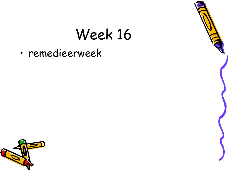 Week 16 remedieerweek