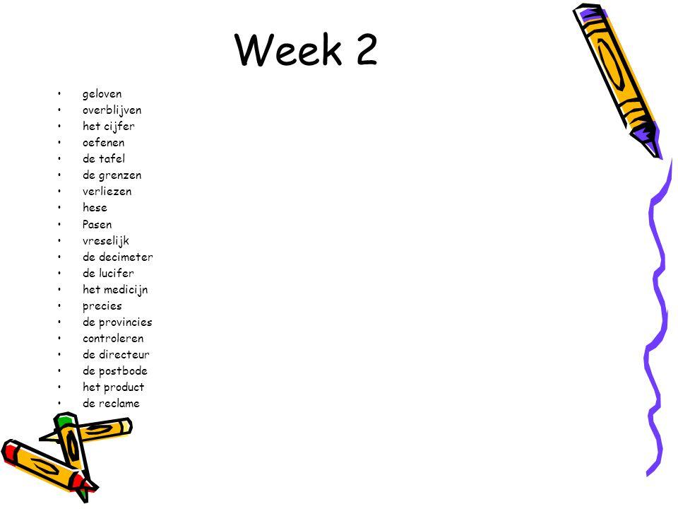 Week 3 eind –d / -t Hoor je een –t aan het eind van een woord.