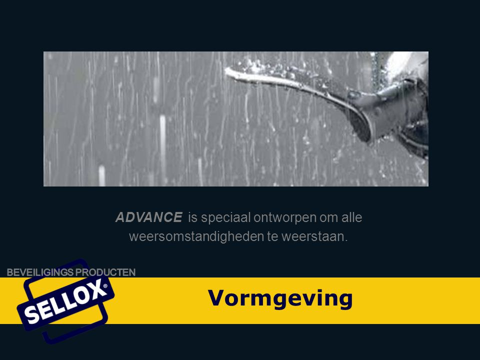 Onity Advance by SELLOX ADVANCE is speciaal ontworpen om alle weersomstandigheden te weerstaan.