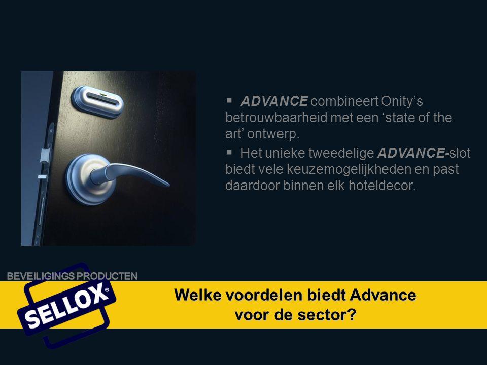 Onity Advance by SELLOX  Het elektronische ADVANCE-slot onderscheidt zich van andere systemen door haar unieke vergrendelingsmechanisme.