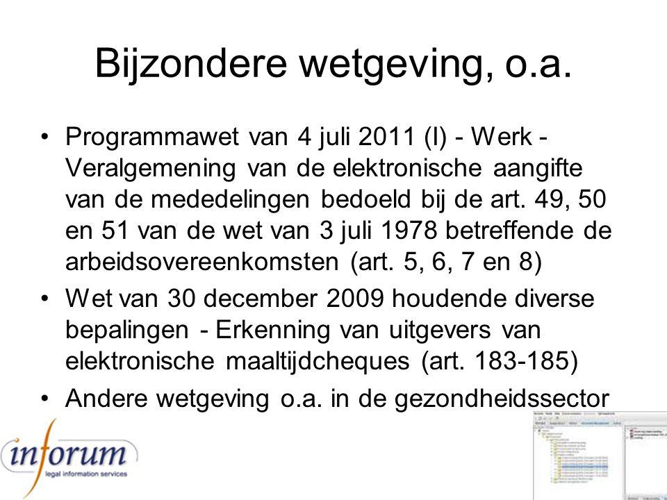 Bijzondere wetgeving, o.a. Programmawet van 4 juli 2011 (I) - Werk - Veralgemening van de elektronische aangifte van de mededelingen bedoeld bij de ar