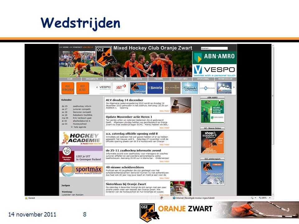 14 november 2011 19 Communicatie Via internet (www.o-z.nl) / e-mail Henry van Wanrooy [hockeyacademie@o-z.nl]www.o-z.nlhockeyacademie@o-z.nl tel 06-42714844 Programma wijzigingen Competitie-programma wordt aangepast en gepubliceerd Coaches worden gemailed Waar nodig wordt de tegenstander ingelicht