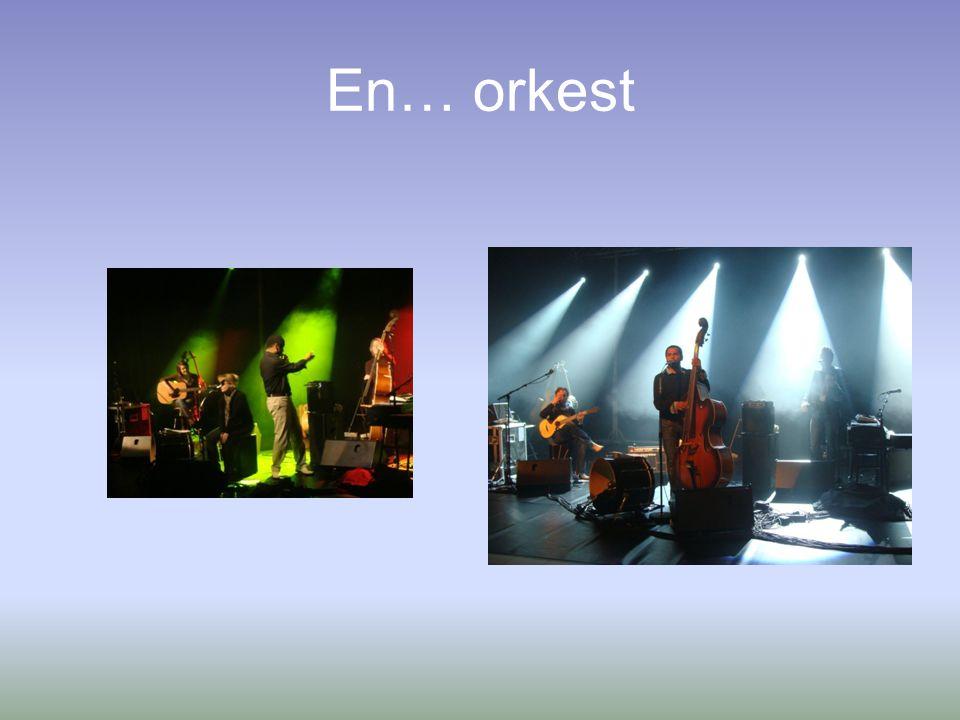En… orkest