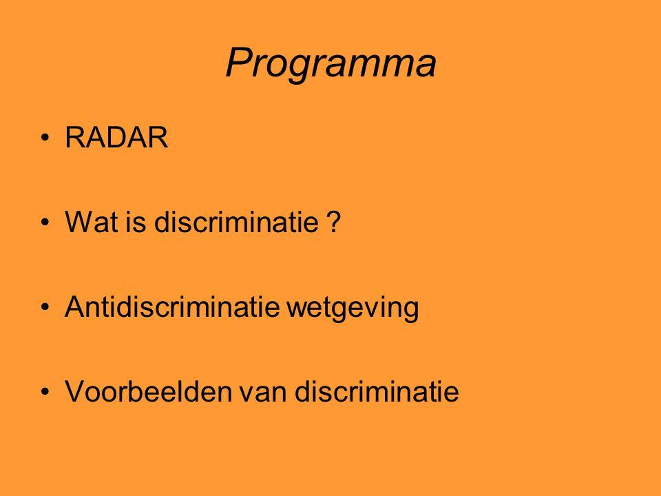 Werkwijze/visie RADAR gaat ervan uit dat wanneer discriminatie ergens voorkomt, niet de hele organisatie per se discriminatoir is We vinden het wel belangrijk dat de wetgeving op het gebied van gelijke behandeling wordt onderstreept.