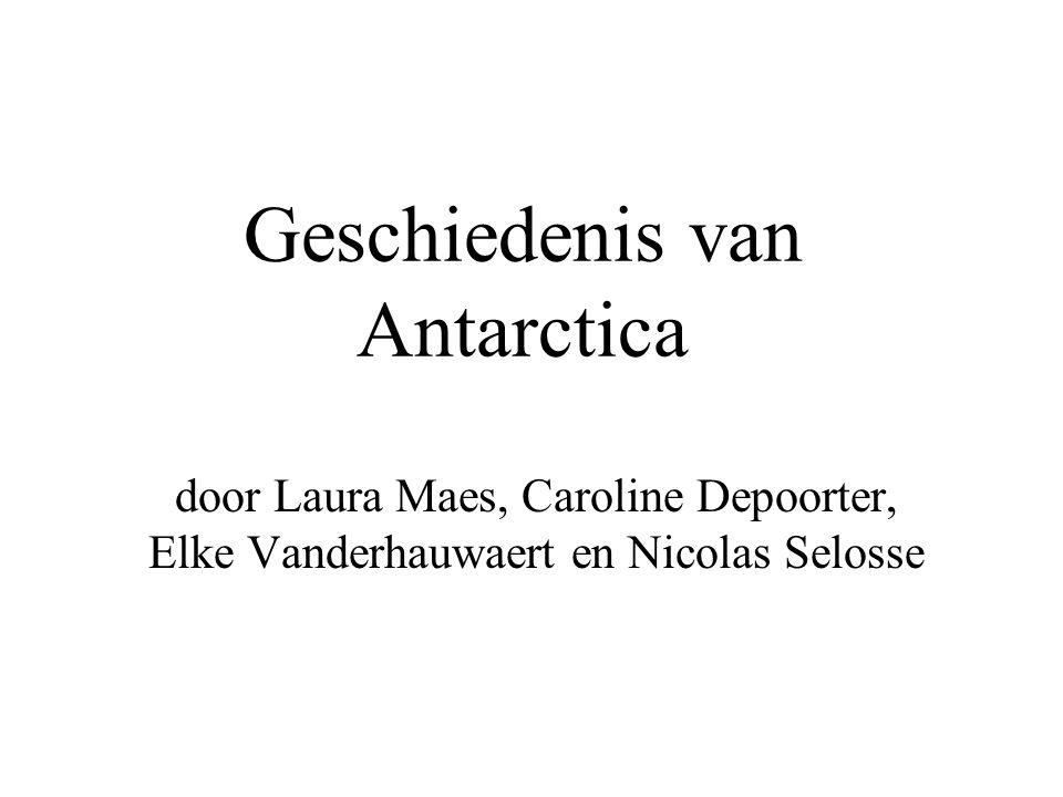 Geschiedenis van Antarctica door Laura Maes, Caroline Depoorter, Elke Vanderhauwaert en Nicolas Selosse