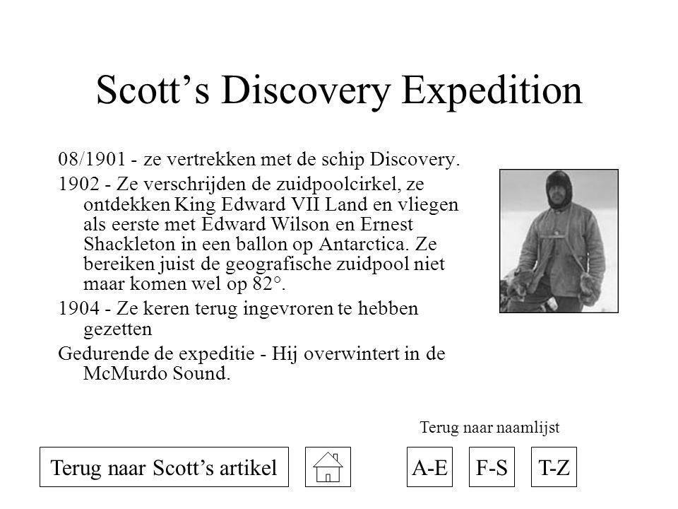 Scott's Discovery Expedition 08/1901 - ze vertrekken met de schip Discovery. 1902 - Ze verschrijden de zuidpoolcirkel, ze ontdekken King Edward VII La