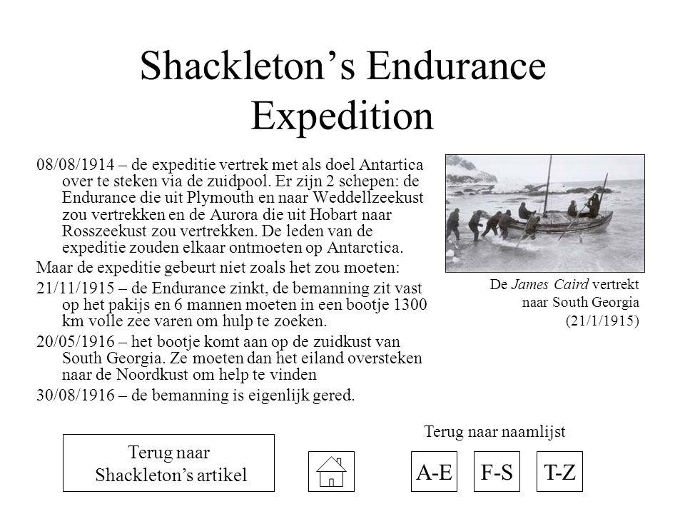 Shackleton's Endurance Expedition 08/08/1914 – de expeditie vertrek met als doel Antartica over te steken via de zuidpool. Er zijn 2 schepen: de Endur