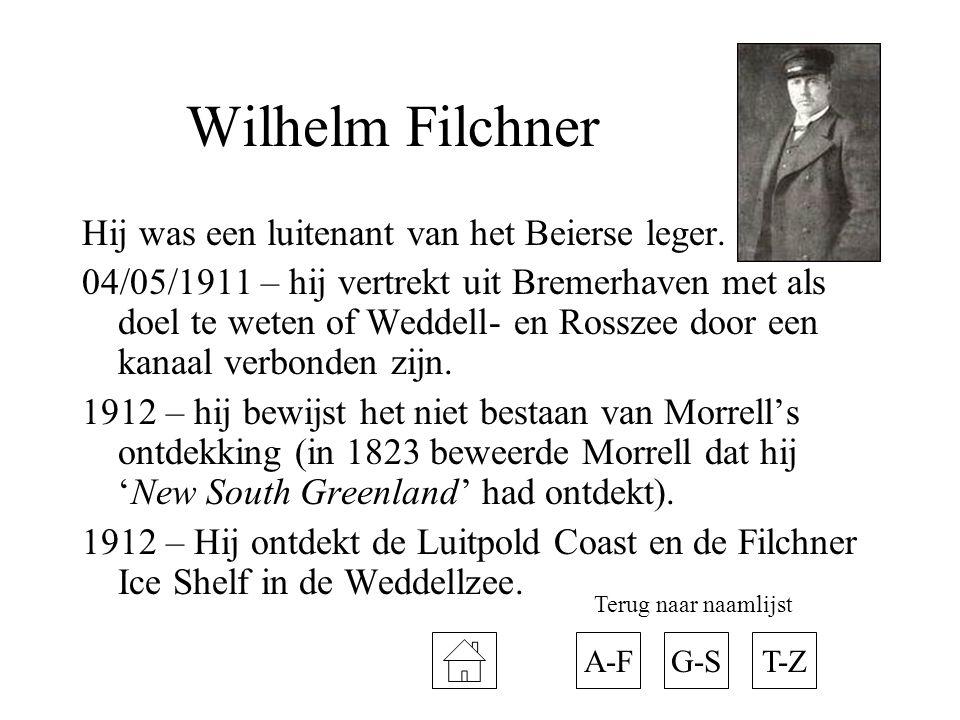 Wilhelm Filchner Hij was een luitenant van het Beierse leger. 04/05/1911 – hij vertrekt uit Bremerhaven met als doel te weten of Weddell- en Rosszee d