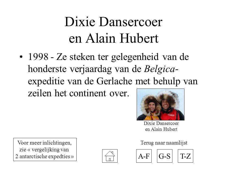 Dixie Dansercoer en Alain Hubert 1998 - Ze steken ter gelegenheid van de honderste verjaardag van de Belgica- expeditie van de Gerlache met behulp van zeilen het continent over.