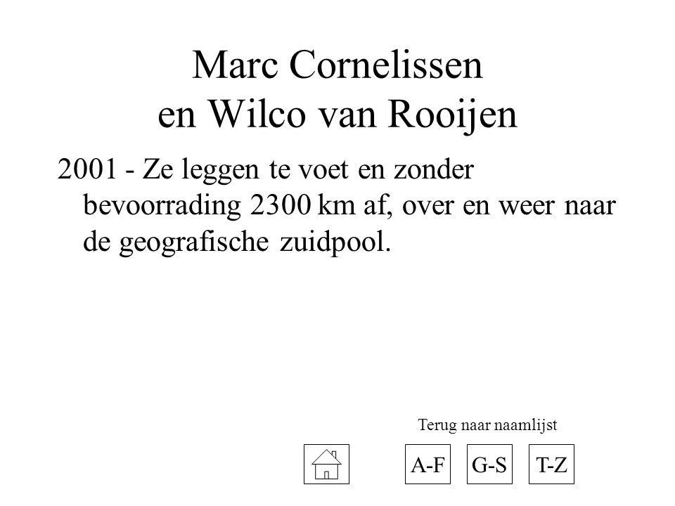 Marc Cornelissen en Wilco van Rooijen 2001 - Ze leggen te voet en zonder bevoorrading 2300 km af, over en weer naar de geografische zuidpool. A-FT-ZG-