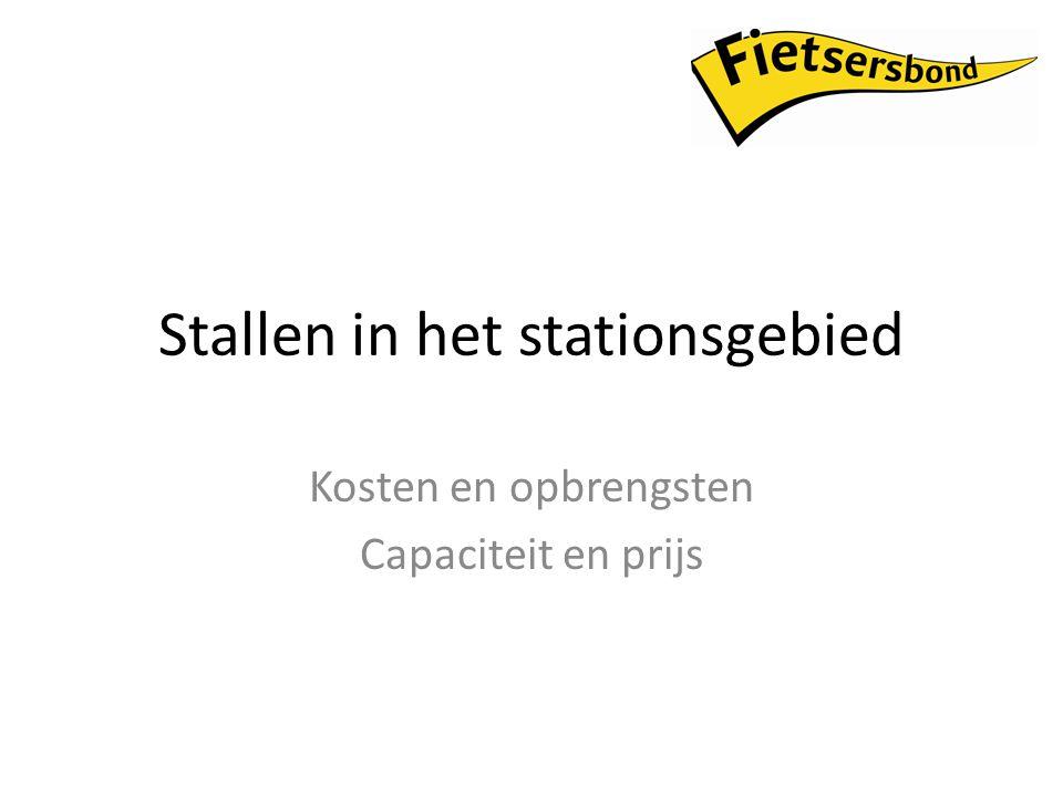 Stallen in het stationsgebied Kosten en opbrengsten Capaciteit en prijs