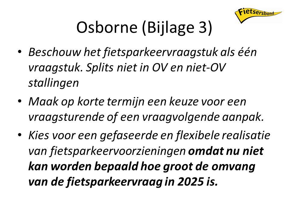 Osborne (Bijlage 3) Beschouw het fietsparkeervraagstuk als één vraagstuk.