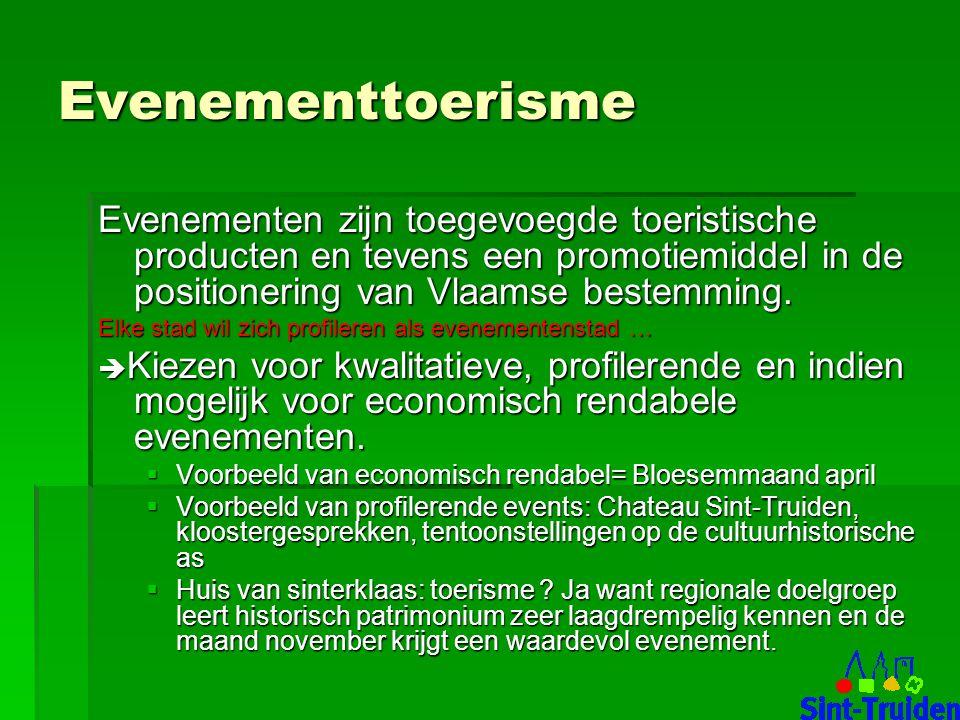Evenementtoerisme Evenementen zijn toegevoegde toeristische producten en tevens een promotiemiddel in de positionering van Vlaamse bestemming.