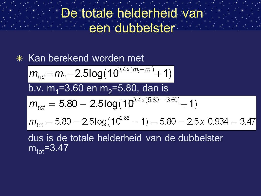 De totale helderheid van een dubbelster ✴ Kan berekend worden met b.v.