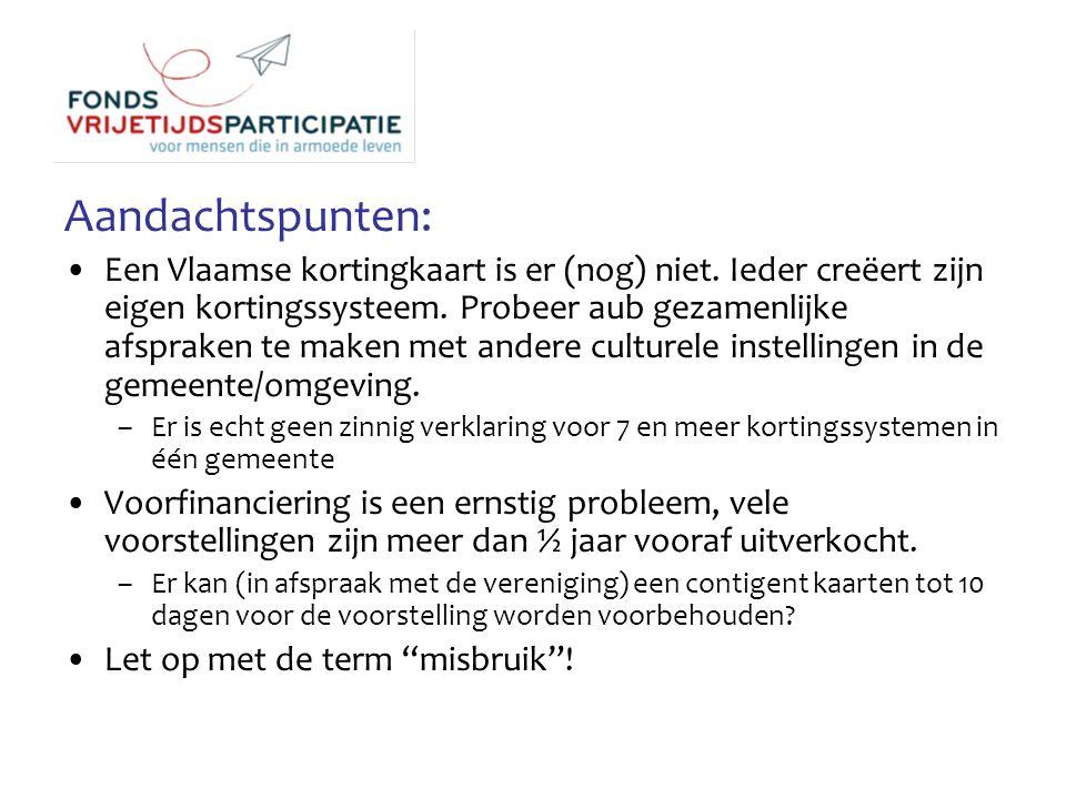 Aandachtspunten: Een Vlaamse kortingkaart is er (nog) niet.