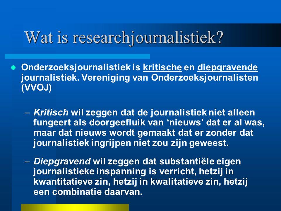 Wat is researchjournalistiek. Onderzoeksjournalistiek is kritische en diepgravende journalistiek.