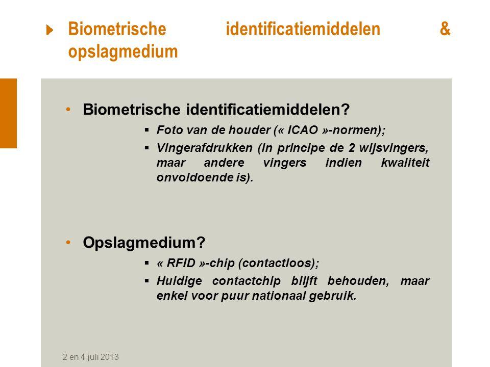 Biometrische identificatiemiddelen & opslagmedium Biometrische identificatiemiddelen.