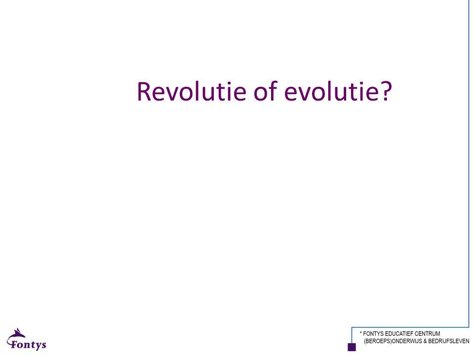 Revolutie of evolutie?