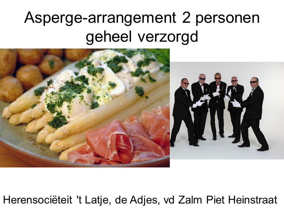 Asperge-arrangement 2 personen geheel verzorgd Herensociëteit 't Latje, de Adjes, vd Zalm Piet Heinstraat