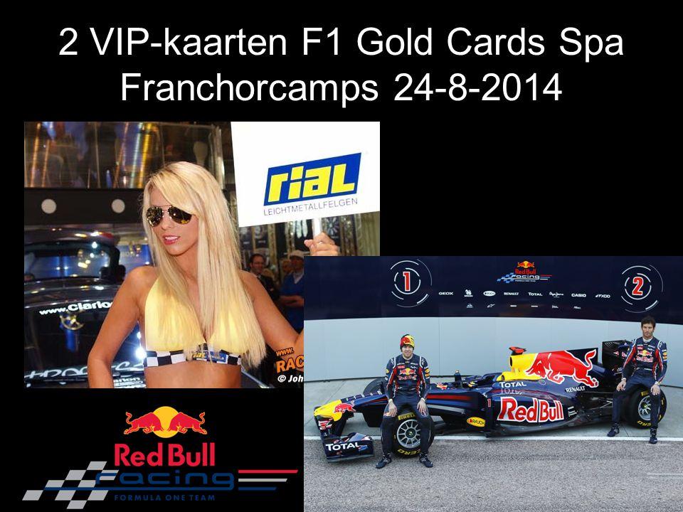 2 VIP-kaarten F1 Gold Cards Spa Franchorcamps 24-8-2014