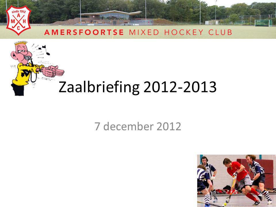 Zaalbriefing 2012-2013 7 december 2012