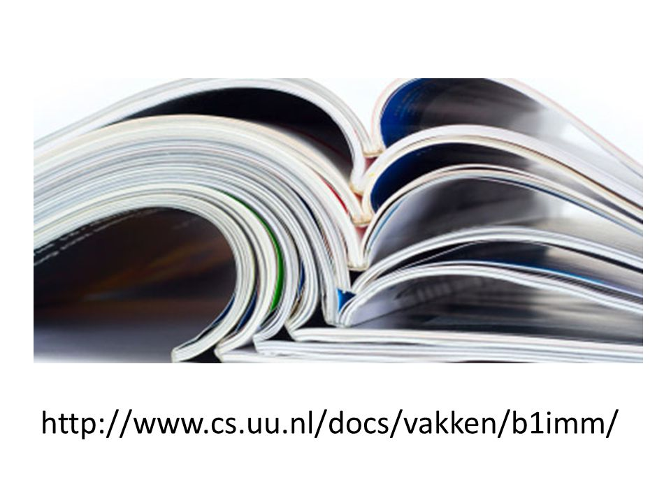 http://www.cs.uu.nl/docs/vakken/b1imm/