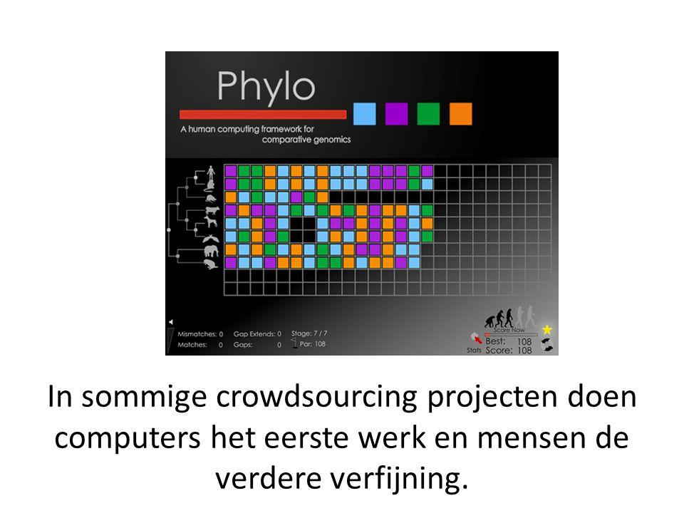 In sommige crowdsourcing projecten doen computers het eerste werk en mensen de verdere verfijning.
