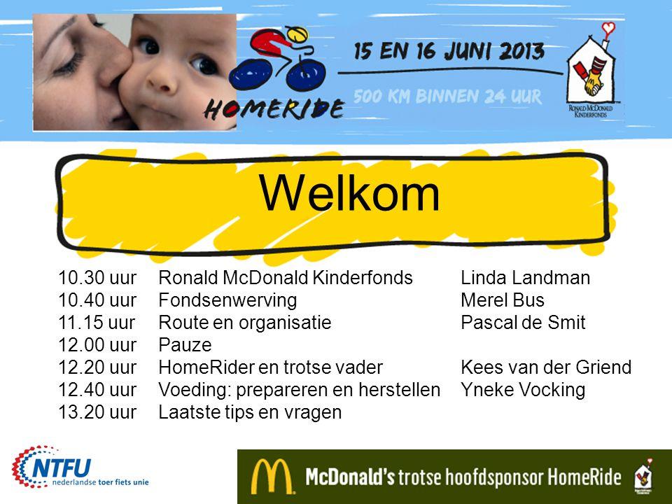 Welkom 10.30 uurRonald McDonald KinderfondsLinda Landman 10.40 uurFondsenwervingMerel Bus 11.15 uurRoute en organisatiePascal de Smit 12.00 uurPauze 1
